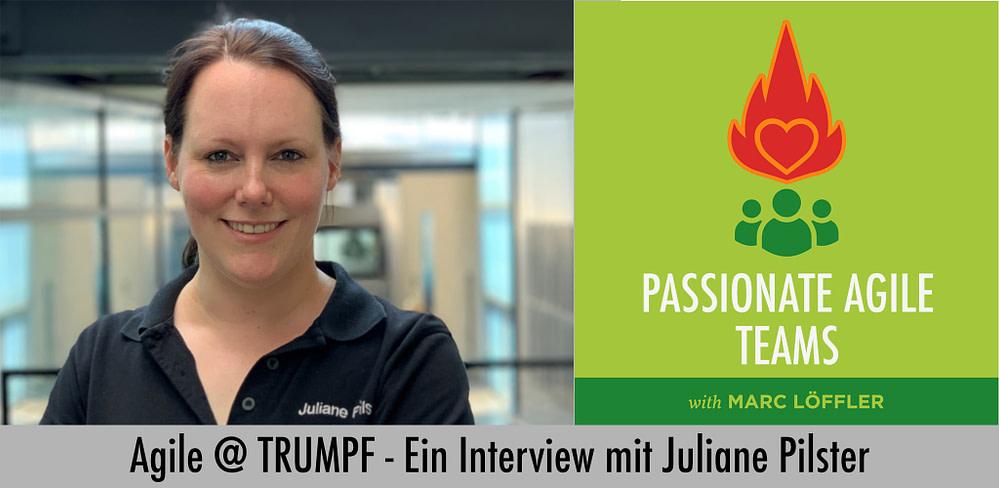 Foto von Juliane Pilster und Podcast-Titel: Agil @ TRUMPF