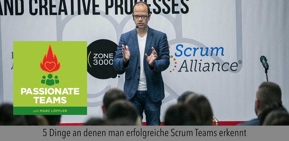 5 Dinge, an denen man erfolgreiche Scrum Teams erkennt