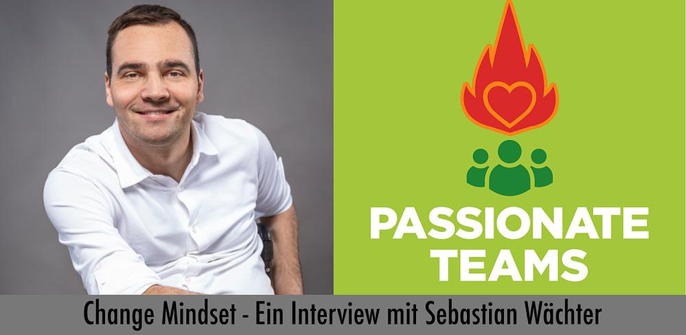 Foto von Sebastian Wächter und Podcast-Titel: Change Mindset