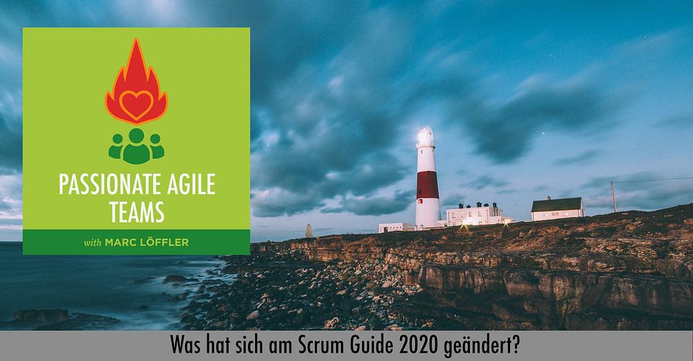 Leuchtturm und Podcast-Titel: Was hat sich am Scrum Guide 2020 geändert