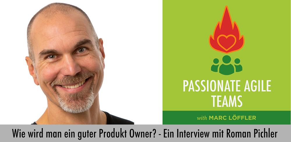Foto von Roman Pichler und Podcast-Titel: Wie wird man ein guter Product Owner?